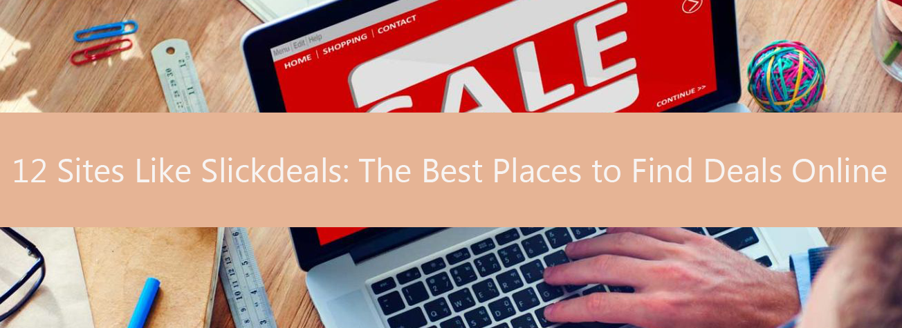 6bd00ea8480 12 Sites Like Slickdeals  The Best Places to Find Deals Online ...