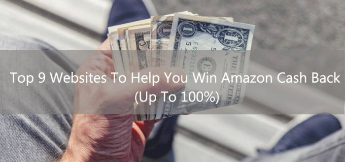 Top 9 Websites To Help You Win Amazon Cash Back (Up To 100%) - AMZFinder