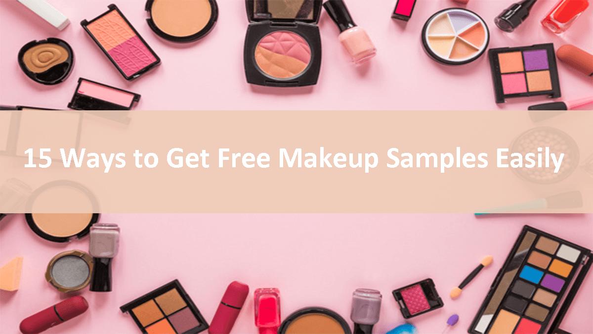 Ways To Get Free Makeup Samples Easily