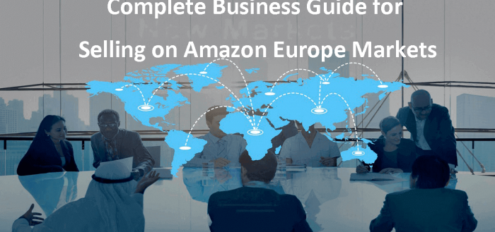Your Complete Business Guide for Amazon Europe Markets