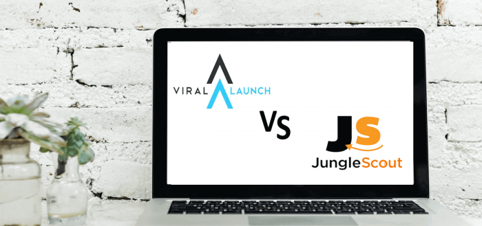 Jungle Scout vs Viral Launch- Which One is Better