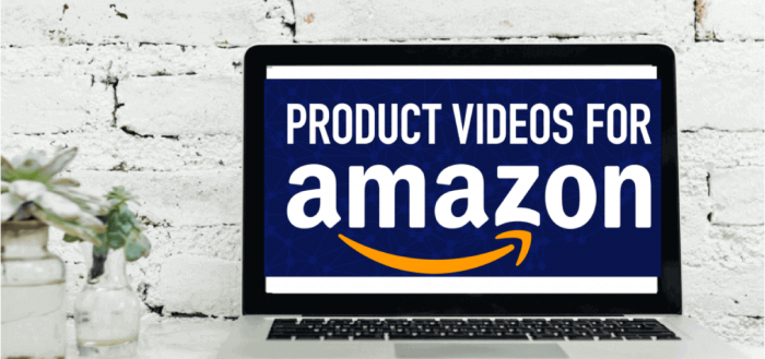 How to utilize Amazon product videos to boost your sales